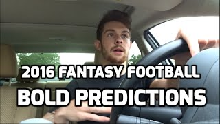 2016 Fantasy Football: Bold Predictions