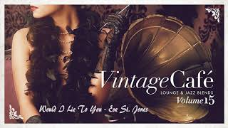 Vintage Café Vol. 15 (Lounge and Jazz Blends)