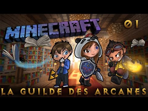 [Minecraft] La Guilde des Arcanes - Episode 1 - Nouvelle série de magie! by SianaPanda