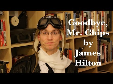 """Goodbye, Mr. Chips"" by James Hilton - Bookworm History"