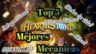 Hearthstone   TOP 5 MEJORES MECÁNICAS DEL HEARTHSTONE