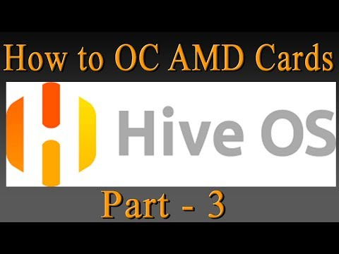 How To Overclock AMD Graphic Cards To Mine With Hive OS, Mining Platform (Part 3)