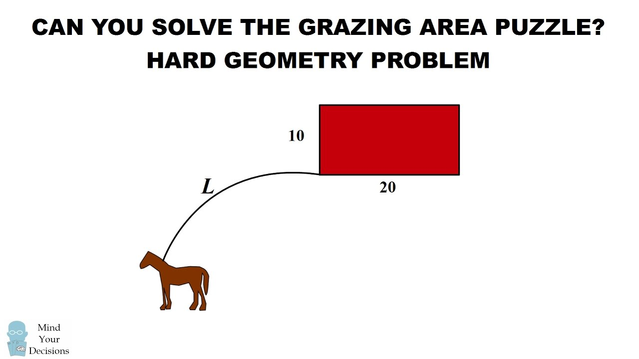 hard geometry problem can you solve the horse grazing puzzle hard geometry problem can you solve the horse grazing puzzle
