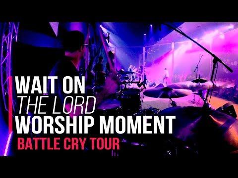 Battle Cry Tour // Wait On The Lord - Worship Moment // West Monroe, LA