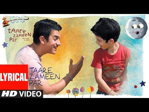 Lyrical : Taare Zameen Par  (Title Song)   Aamir Khan, Darsheel Safary   Shankar, Ehsaan, Loy  