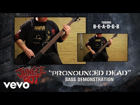 "Jungle Rot - ""Pronounced Dead"" Bass Demonstration"