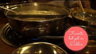 amwf our favorite so far hot pot in dublin 我們喜歡的都柏林火鍋小店