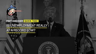 Fact Check: Is unemployment at a 'record low?'