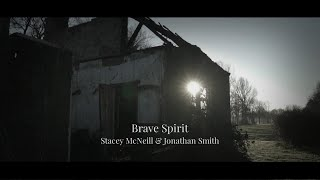 'Brave Spirit' Lyric Video | Stacey McNeill & Jonathan Smith