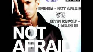 **MAY 2010** Eminem vs Kevin Rudolf - Not Afraid / I Made It (Mashup Remix)
