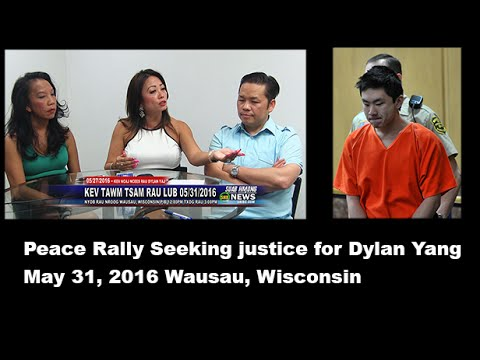 SUAB HMONG NEWS:  Upcoming Peace Rally Seeking Justice for Dylan Yang in Wausau, WI 05/31/2016