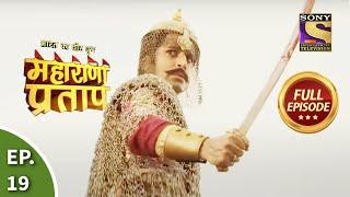 Bharat Ka Veer Putra - Maharana Pratap - Episode 19 - 26th June 2013