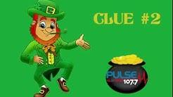 Tuesday's Clue - Pulse FM's Pot of Gold Contest