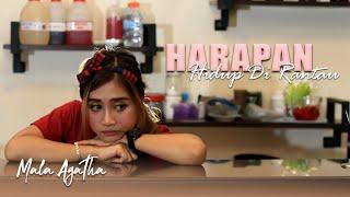 Mala Agatha - Harapan Hidup Di Rantau (Official Music Video)