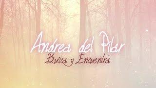 "Andrea del Pilar - ""Busca Y Encuentra"" (Official Lyric Video) ft. Papi Sanchez"