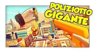 LA VITA QUOTIDIANA DI UN POLIZIOTTO GIGANTE! - Giant Cop ITA (HTC Vive)