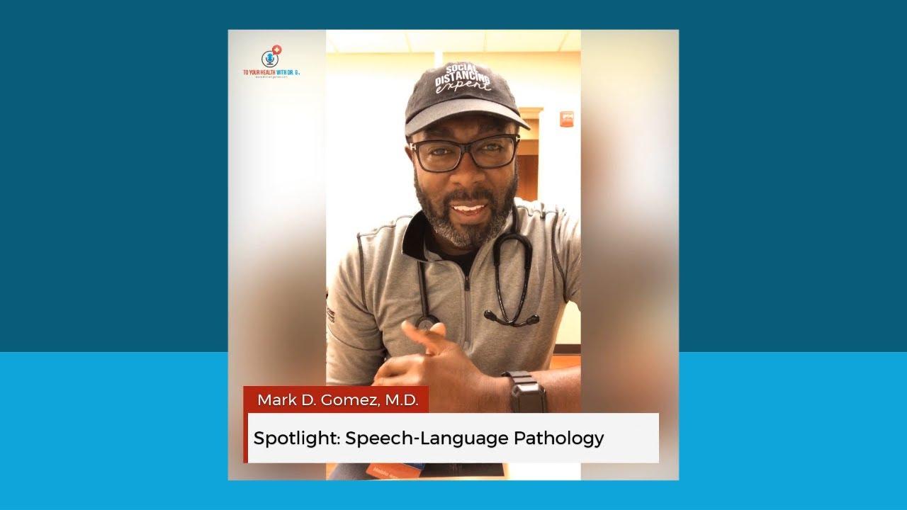 Spotlight: Speech-Language Pathology
