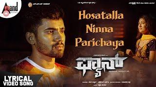 Fan Hosatalla Ninna Parichayavu Lyrical Aryan Adhvithi Shetty Samikshaa Darshith Bhat