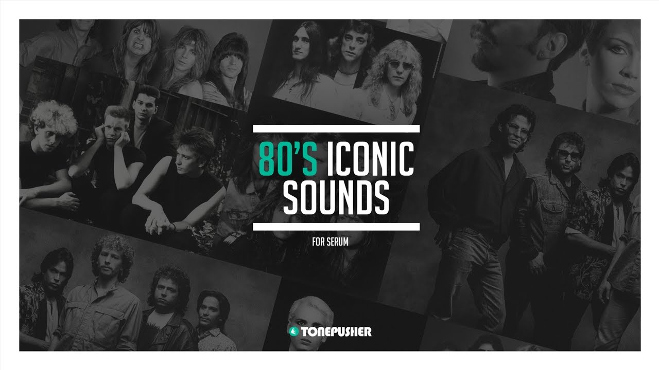 80's Iconic Sounds vol.1 - Presets for Serum by TONEPUSHER