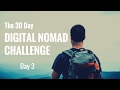 30 Day Digital Nomad Challenge -Day 3 | First Job On UpWork!