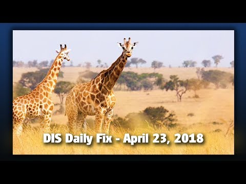 DIS Daily Fix | Your Disney News for 04/23/18