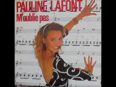 """PAULINE LAFONT """"M'oublie pas"""" (Version maxi)"""