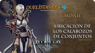 Diablo III R.O.S. | Parche 2.4.0 | Monje | Calabozos de conjuntos