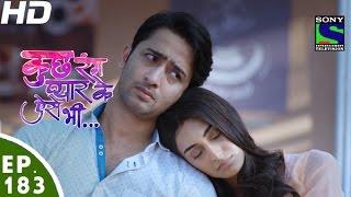 Kuch Rang Pyar Ke Aise Bhi - कुछ रंग प्यार के ऐसे भी - Episode 183 - 10th November, 2016