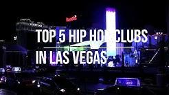 Top 5 Hip Hop Nightclubs in Vegas!!