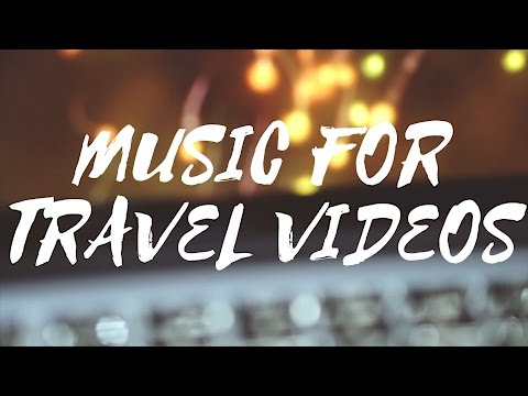 PERFECT MUSIC FOR TRAVEL VIDEOS (Tutorial)