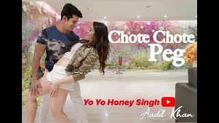 Chhote Chhote Peg | Yo Yo Honey Singh | Dance Video | Aadil Khan Choreography | hong kong