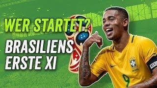 Gabriel Jesus statt Costa! Kein Willian! Brasiliens beste Aufstellung für die WM 2018 - Wer startet?