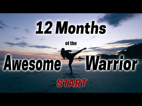 '12 Months of the Awesome Warrior' - START