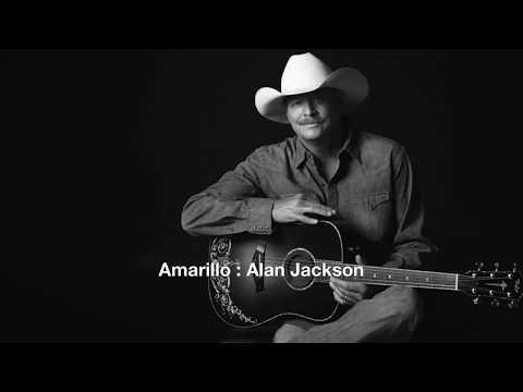 Amarillo : Alan Jackson