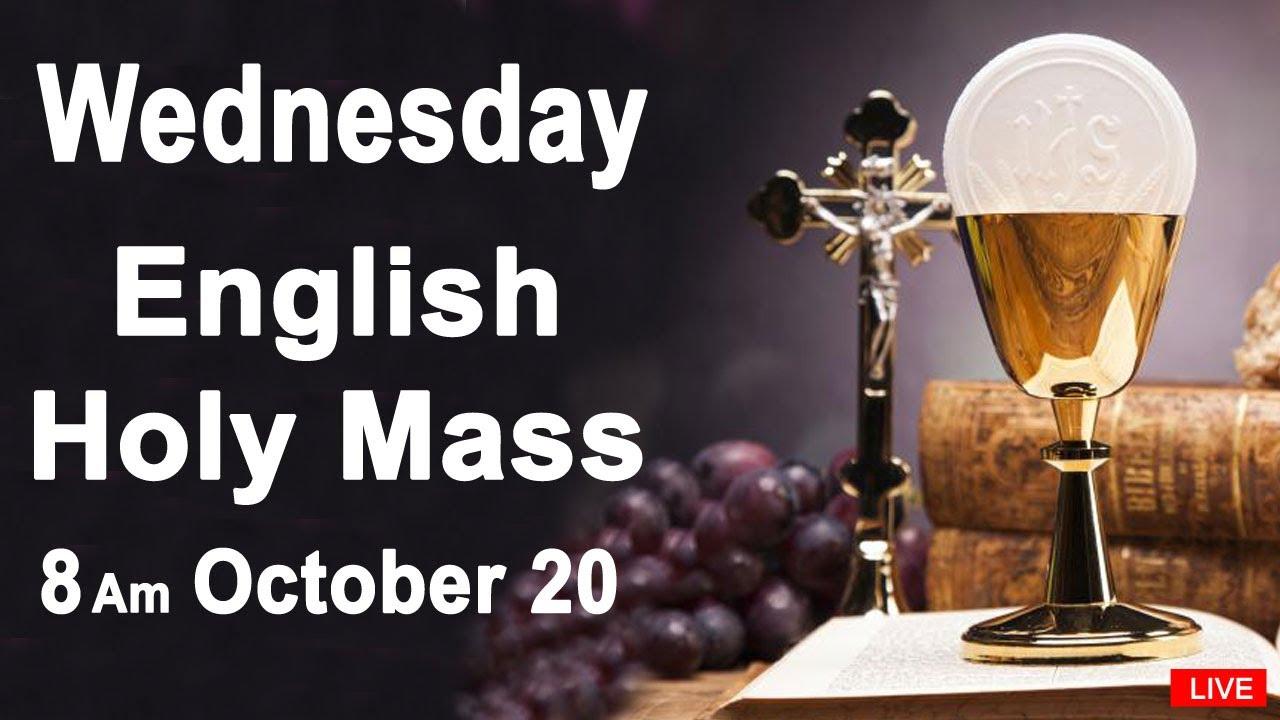 Download Catholic Mass Today I Daily Holy Mass I Wednesday October 20 2021 I English Holy Mass I 8.00 AM