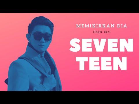 Memikirkan Dia - Seventeen