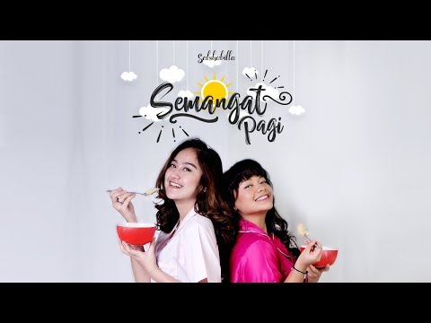 Salshabilla ft Amel Carla - Semangat Pagi (Official Music Video) Mp3
