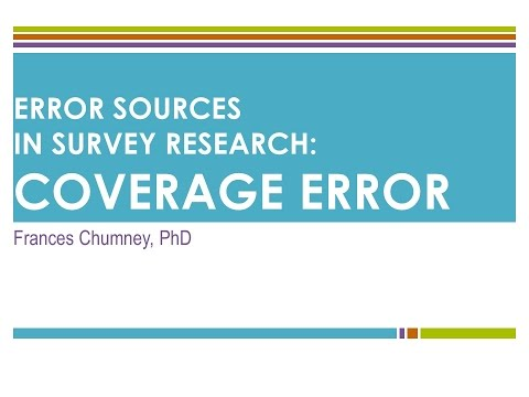 Introduction to Error Sources in Survey Research: Coverage Errors