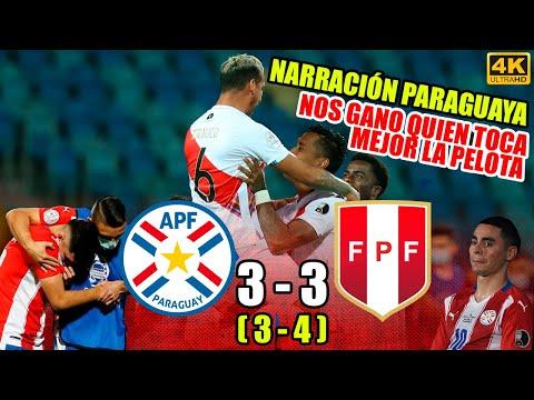 Perú 3 (4) - (3) 3 Paraguay   Narración Paraguaya - Copa America 2021