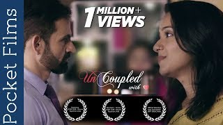 Hindi Short Film - Uncoupled - An extraordinary relationship - Ft.Vinita Mahesh, Devesh Siwal