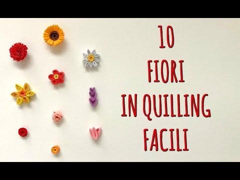 Fiori Quilling.10 Fiori In Quilling Facilissimi Quilling Arte Per Te Youtube