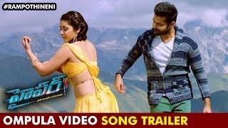 Hyper telugu movie songs | ompula dhaniya video song trailer | ram pothineni | raashi khanna