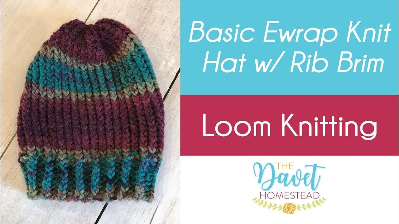 11c296c6962 Basic Easy Starter Ewrap Loom Knit Hat with Rib Brim - YouTube