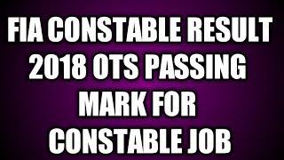 FIA constable passing marks | FIA ots constable passing mark | ots passing marks | FIA constable pas
