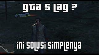 Cara mengatasi ngelag di GTA 5