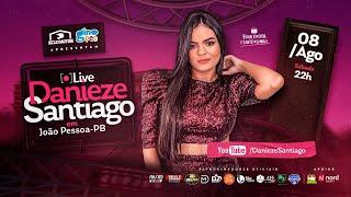 Danieze Santiago - Live em João Pessoa/PB | #Live #DaniezeSantiago