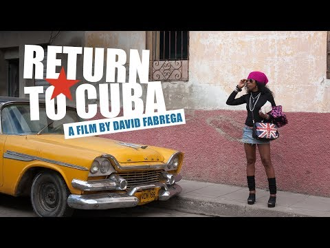 RETURN TO CUBA - Official Trailer