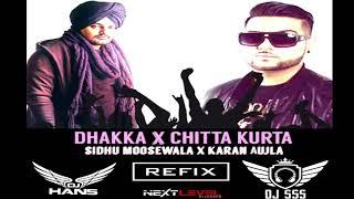 Dhakka x Chitta Kurta ( DJ SSS x DJ Hans Mix) - NextLevelRoadshow