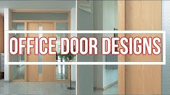 Top 35 Office Door Designs 2018 |HD|