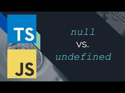 null vs. undefined in JavaScript / TypeScript
